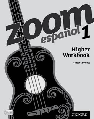 Zoom espanol 1 Higher Workbook -