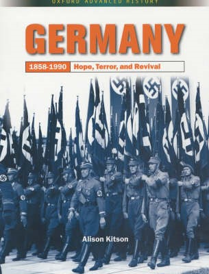 Germany 1858-1990: Hope, Terror and Revival -