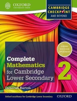 Complete Mathematics for Cambridge Lower Secondary 2 (First Edition) -