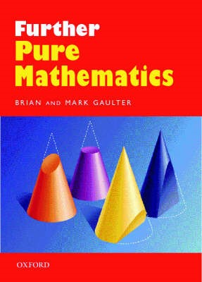Further Pure Mathematics -