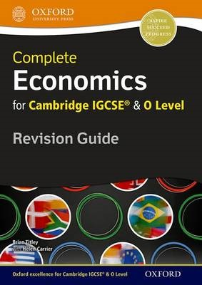 Complete Economics for Cambridge IGCSE (R) and O Level Revision Guide -