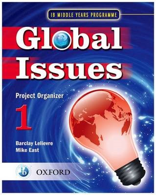 Global Issues: MYP Project Organizer 1 -