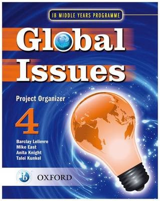 Global Issues: MYP Project Organizer 4 -