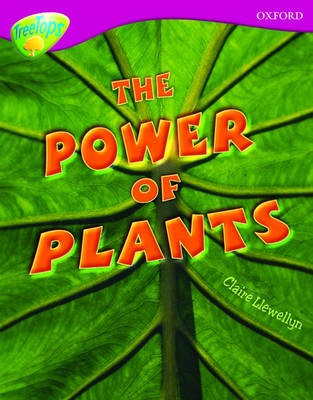 Oxford Reading Tree: Level 10: Treetops Non-Fiction: The Power of Plants - pr_32340