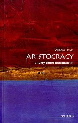Aristocracy: A Very Short Introduction - pr_274204