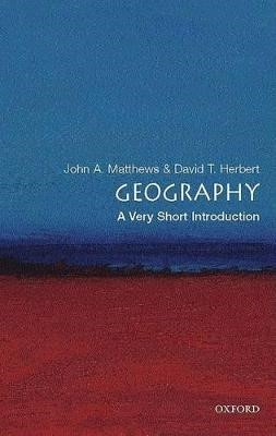 Geography: A Very Short Introduction -