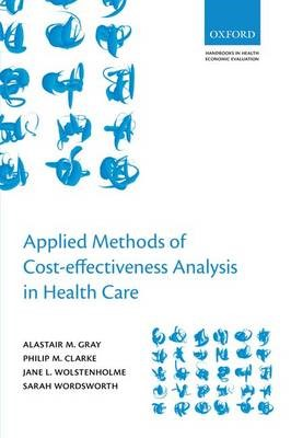 Applied Methods of Cost-effectiveness Analysis in Healthcare -
