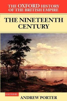 The Oxford History of the British Empire: Volume III: The Nineteenth Century - pr_274408