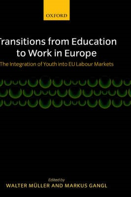 Transitions from Education to Work in Europe -