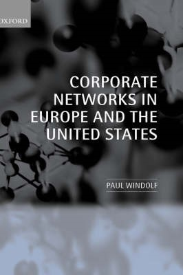 Corporate Networks in Europe and the United States -