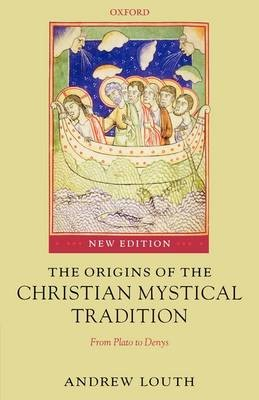 The Origins of the Christian Mystical Tradition - pr_274553