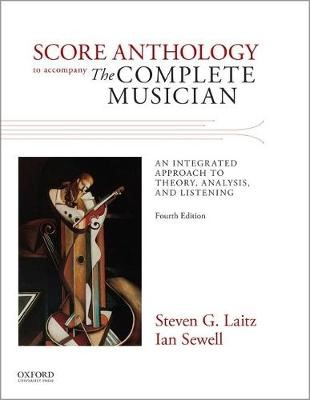 Score Anthology to Accompany The Complete Musician -