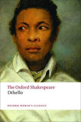 Othello: The Oxford Shakespeare -