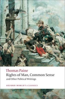 Rights of Man, Common Sense, and Other Political Writings -