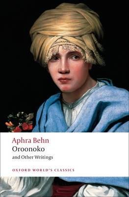 Oroonoko and Other Writings -