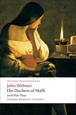 The Duchess of Malfi and Other Plays - pr_195540