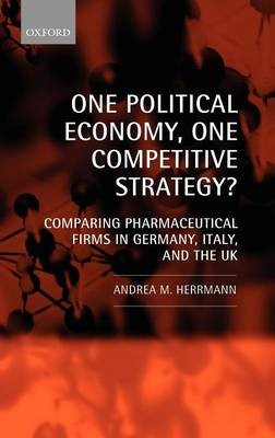One Political Economy, One Competitive Strategy? -