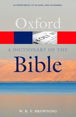 A Dictionary of the Bible -