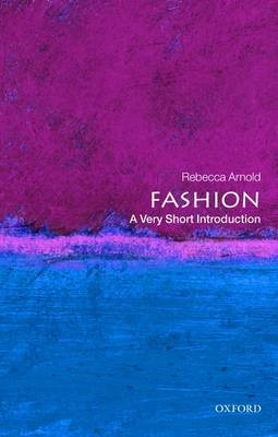 Fashion: A Very Short Introduction -