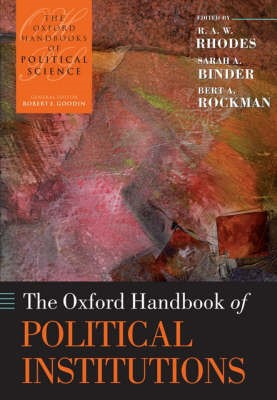 The Oxford Handbook of Political Institutions -