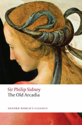 The Countess of Pembroke's Arcadia (The Old Arcadia) -