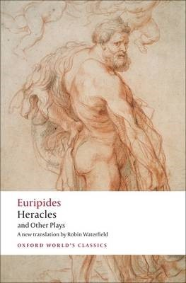 Heracles and Other Plays -