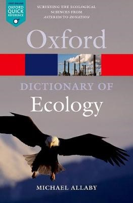 A Dictionary of Ecology -