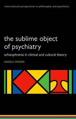 The Sublime Object of Psychiatry -