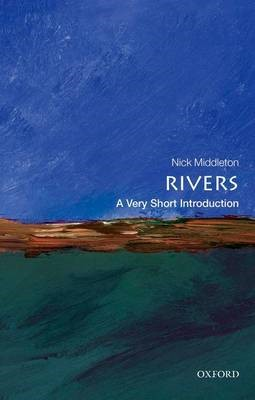Rivers: A Very Short Introduction -