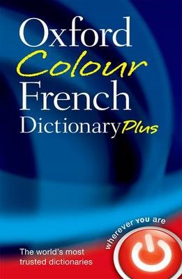 Oxford Colour French Dictionary Plus -