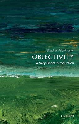 Objectivity: A Very Short Introduction -
