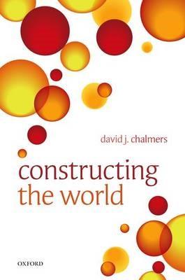 Constructing the World -