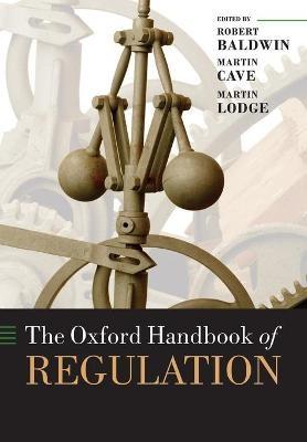 The Oxford Handbook of Regulation -