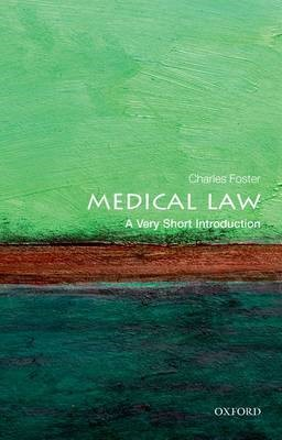 Medical Law: A Very Short Introduction -