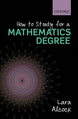 How to Study for a Mathematics Degree -