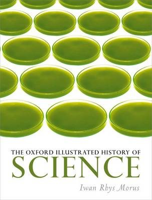 The Oxford Illustrated History of Science -