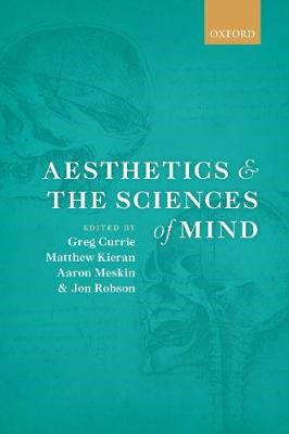 Aesthetics and the Sciences of Mind -
