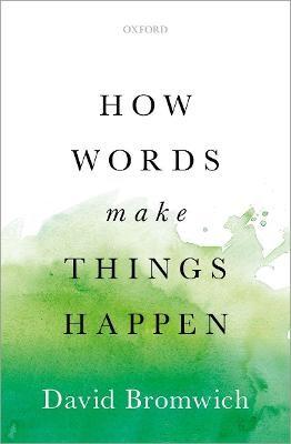 How Words Make Things Happen - pr_276536