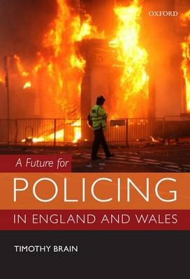A Future for Policing in England and Wales -