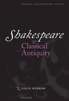 Shakespeare and Classical Antiquity -