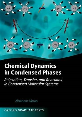 Chemical Dynamics in Condensed Phases - pr_274769