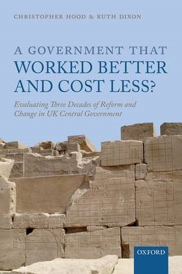 A Government that Worked Better and Cost Less? -