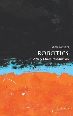 Robotics: A Very Short Introduction -