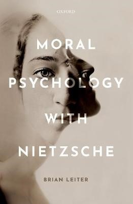 Moral Psychology with Nietzsche -