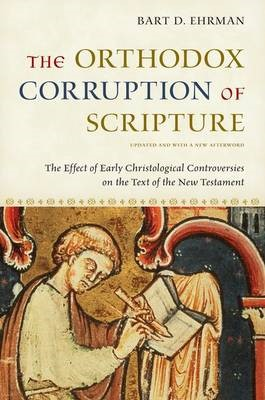 The Orthodox Corruption of Scripture -