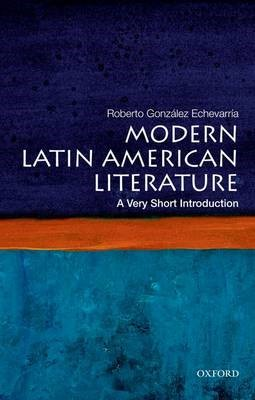 Modern Latin American Literature: A Very Short Introduction -