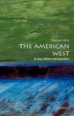 The American West: A Very Short Introduction -