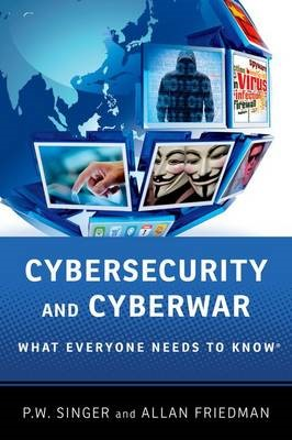Cybersecurity and Cyberwar -
