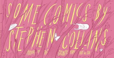 Some Comics by Stephen Collins -