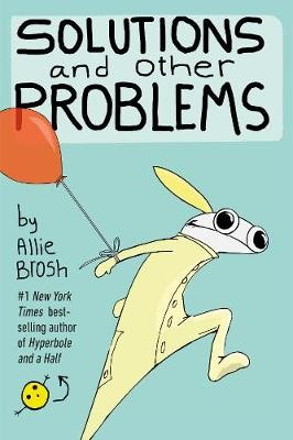 Solutions and Other Problems -